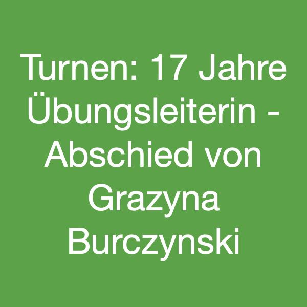 Instagram_Meldung_Turnen_Abschied_Grazyna_Burczynski
